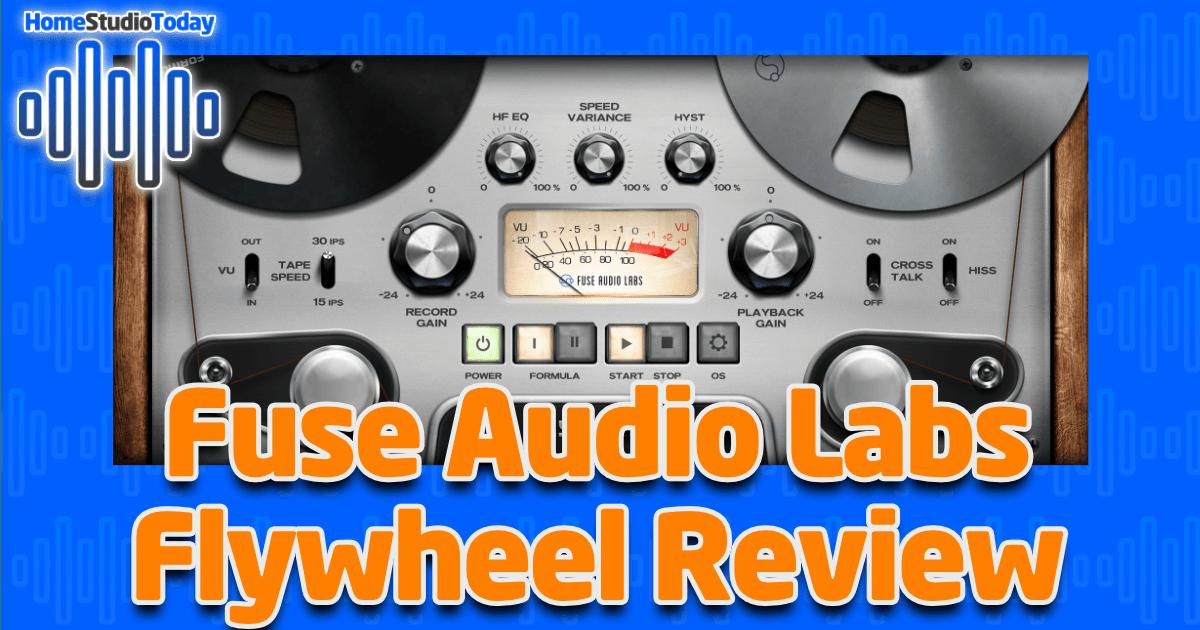 Fuse Audio Labs Flywheel Review