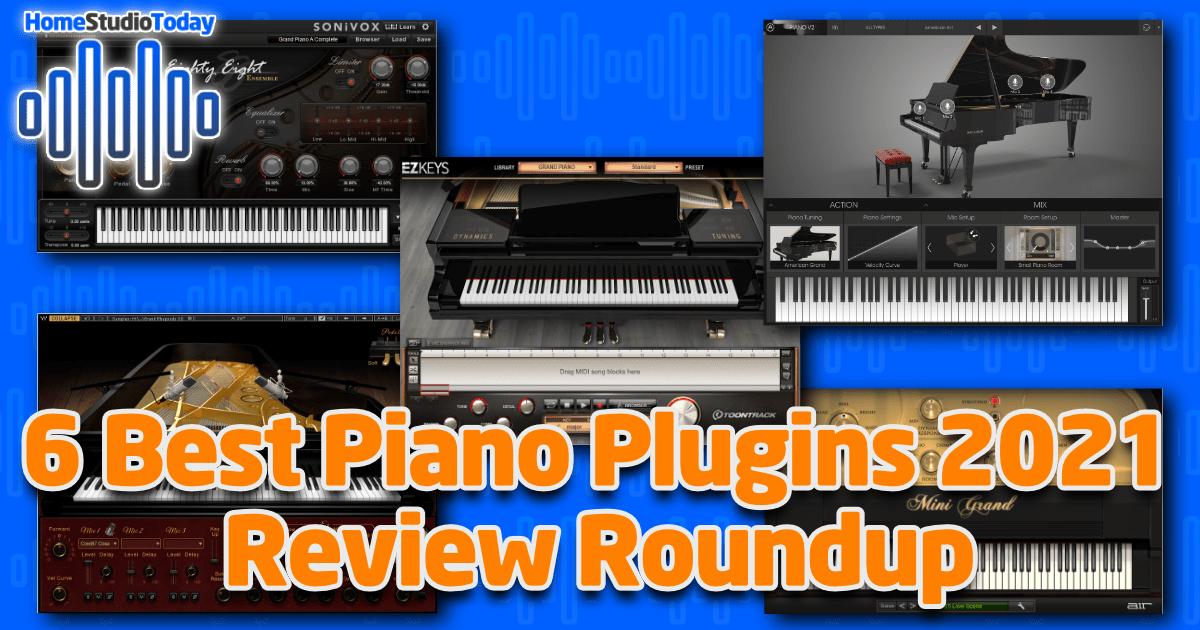 6 Best Piano Plugins 2021